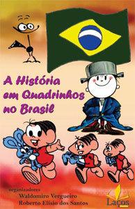 A história em Quadrinhos no Brasil - Análise, evolução e mercado