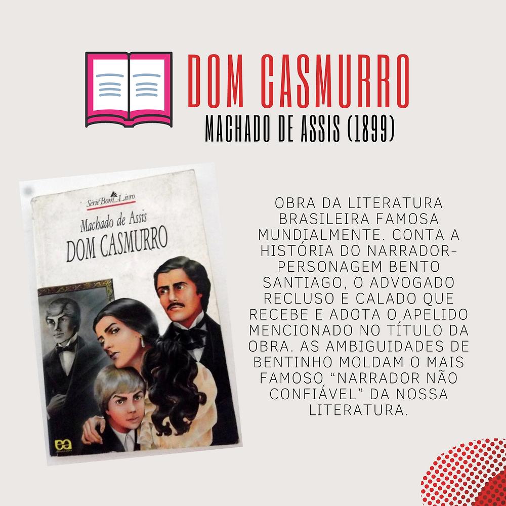 Dom Casmurro - Machado de Assis (1899)