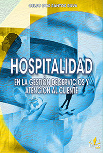 Hospitalidad en la gestión de servicios yatención al cliente - (em espanhol)