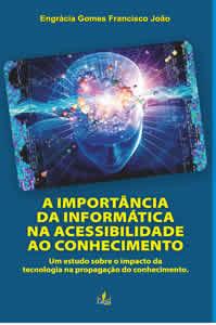 A Importância da Informática na Acessibilidade ao Conhecimento