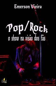 Pop Rock - O show na visão dos fãs