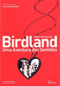 Birdland - Uma Aventura dos Sentidos - Edição Especial