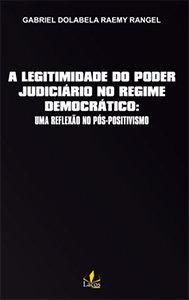 A legitimidade do Poder Judiciário no Regime Democrático