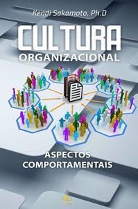 Cultura Organizacional - Aspectos Comportamentais