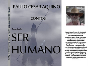 """Novo Livro de Paulo Cesar Aquino  """"Mania de Ser Humano"""""""
