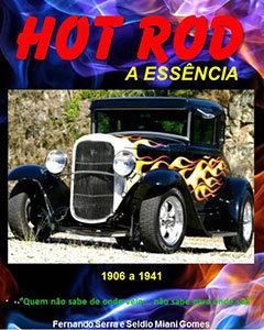 Hot Rod - A Essência