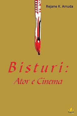 Bisturi: Ator e Cinema