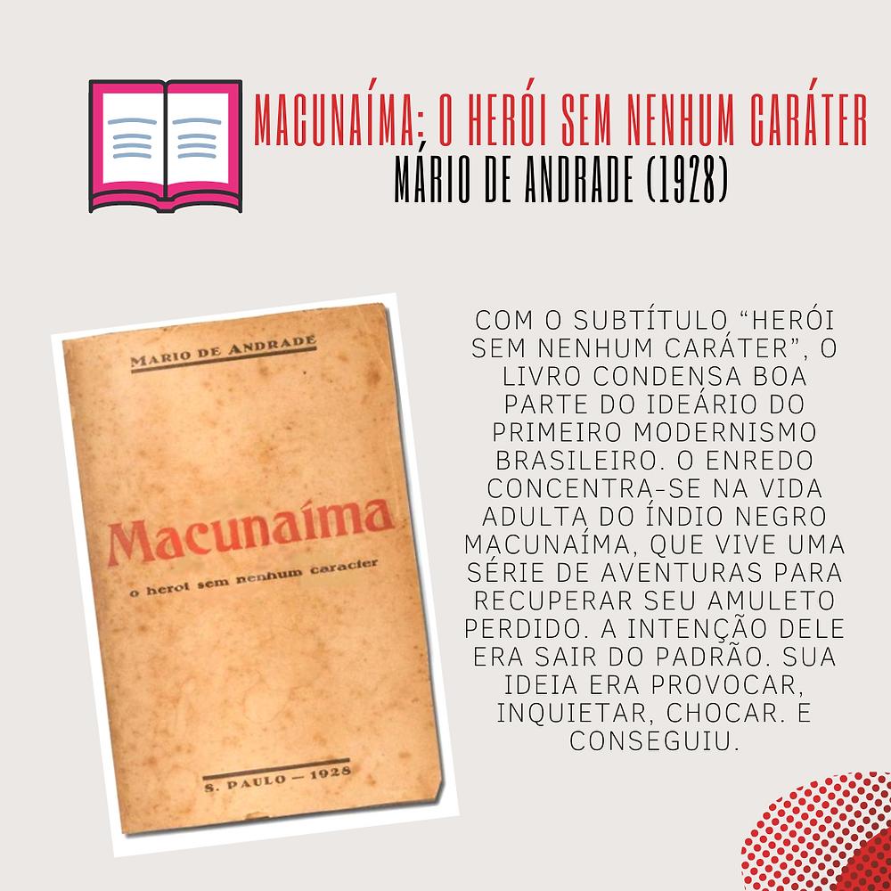 Macunaíma: O herói sem nenhum caráter - Mário de Andrade (1928)