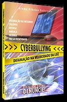 Cyberbullying Difamação na Velocidade da Luz