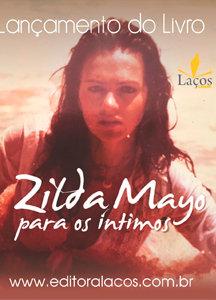 Zilda Mayo para os íntimos