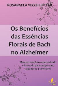 Os Benefícios das Essências Florais de Bach no Alzheimer