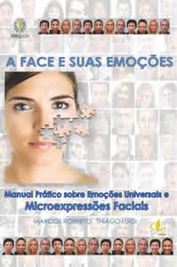 A Face e suas Emoções