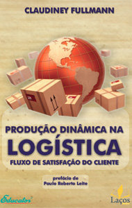 Produção Dinâmica na Logística - O Fluxo de Satisfação do Cliente