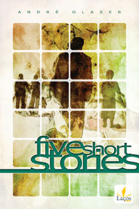 Five Short Stories