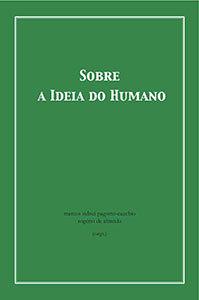 Sobre a Ideia do Humano