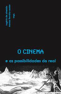 O cinema e as possibilidades do real