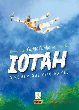 IOTAH – O Homem que veio do céu