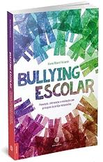 Bullying Escolar: prevenção, intervenção e resolução com princípios da Justiça Restaurativa