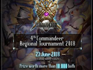 ✦ 4th Commandeer TCG Regional Tournament 2018 ✦