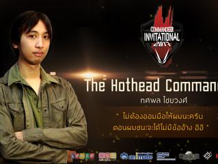 The Hothead Commander - ทศพล ไชยวงศ์