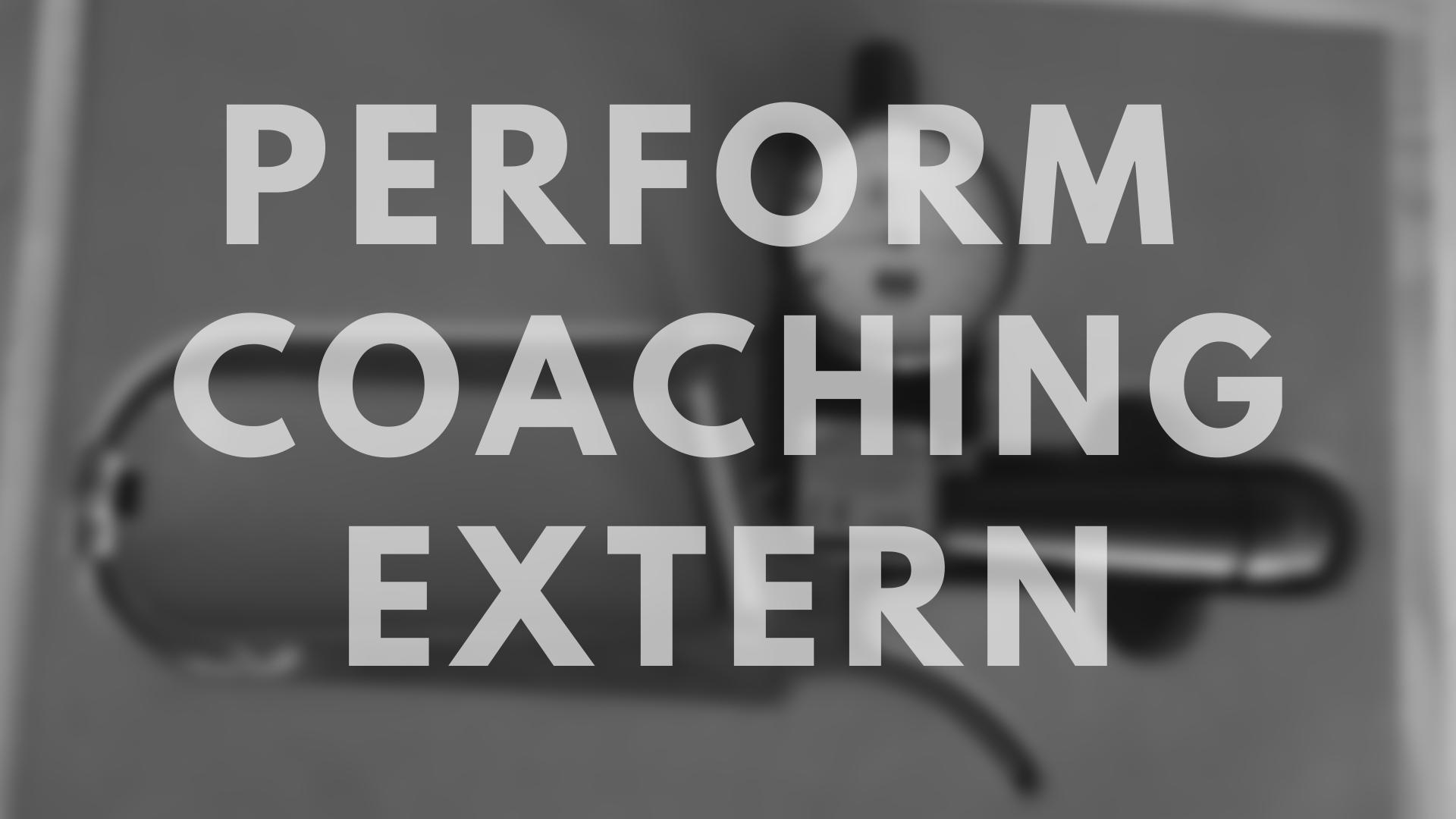 Perform Coaching extern