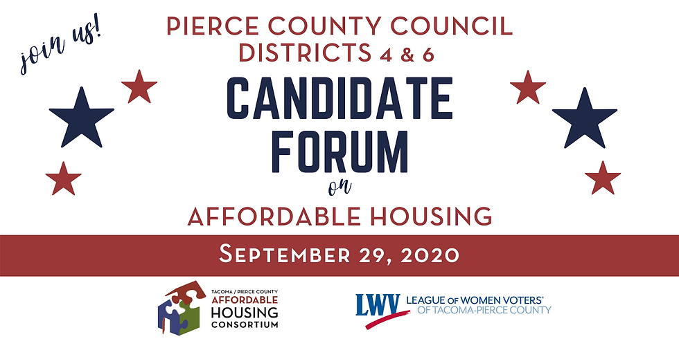 Candidate Forum - Pierce County Council Districts 4 & 6