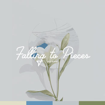 Falling to Pieces copy.jpg