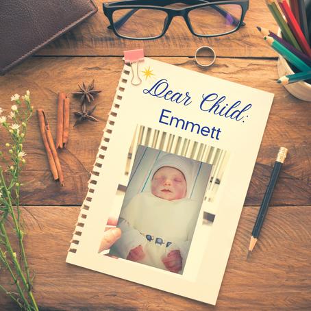 Dear Child: Emmett