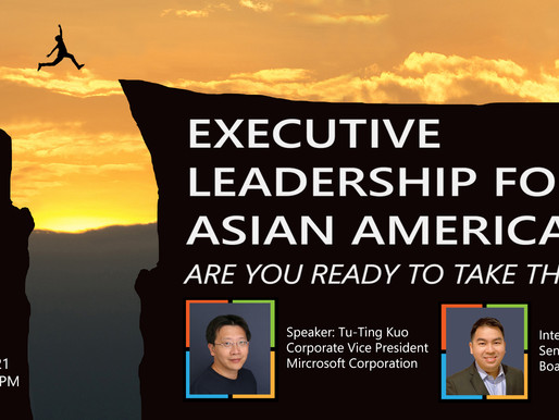 11/13 - Executive Leadership for Asian Americans - Are You Ready to Take the Leap?