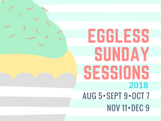 New July Menu & Eggless Sunday Sessions!