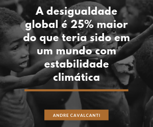 A desigualdade global é 25% maior do que teria sido em um mundo com estabilidade climática