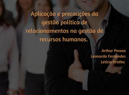 Aplicação e precauções da gestão política de relacionamentos na gestão de recursos humanos.