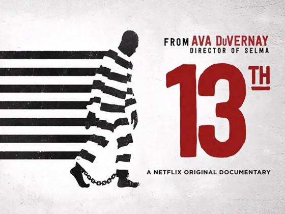 "Documentary: ""13th"""