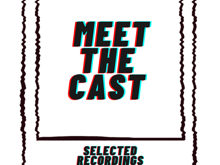 Meet the cast of Selected Recordings of Us!