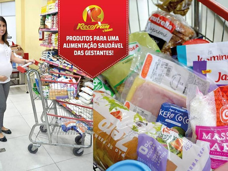 PRODUTOS PARA UMA ALIMENTAÇÃO SAUDÁVEL DAS GESTANTES