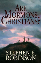 Are-Mormons-Christians-by-Stephen-E-Robi