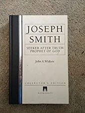 Joseph Smith: Seeker After Truth, Prophet of God (Collectors Edition)
