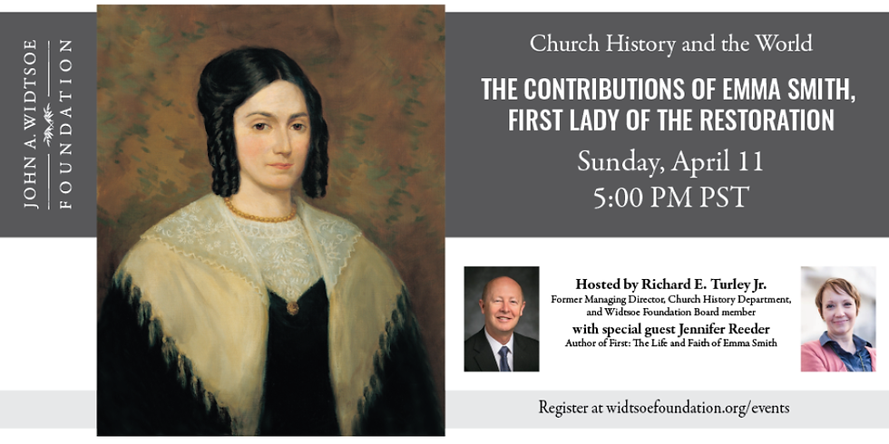 Church History and the World | The Contributions of Emma Smith, First Lady of the Restored Gospel