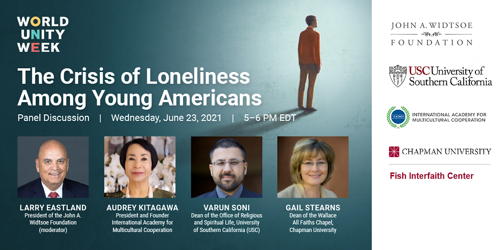 World Unity Week Panel Discussion: The Crisis of Loneliness Among Young Americans
