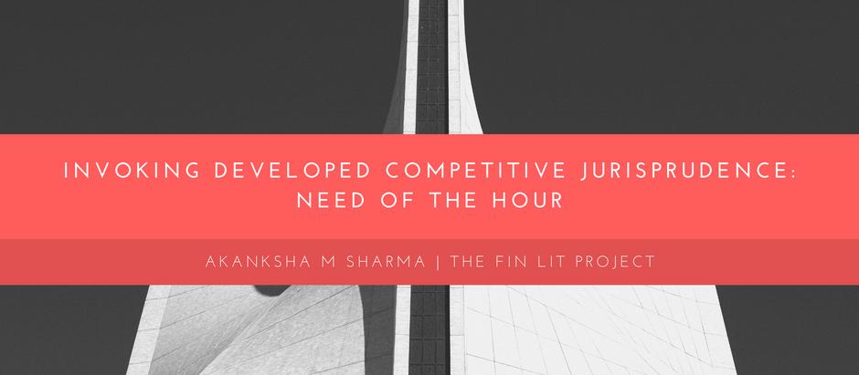 Developing Competitive Jurisprudence by regulating Cartels