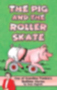 ThePigAndTheRollerSkate_COVER_low.jpg