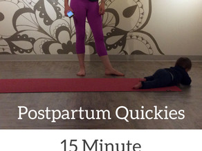 The 15 Minute Postpartum Stretch & Strengthen Program