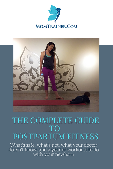 The Complete Guide to Postpartum Fitness