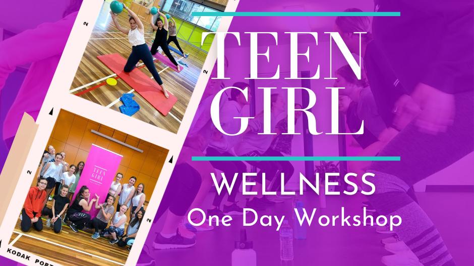 Teen Girl Wellness Workshop