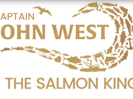 Captain John West - the salmon king