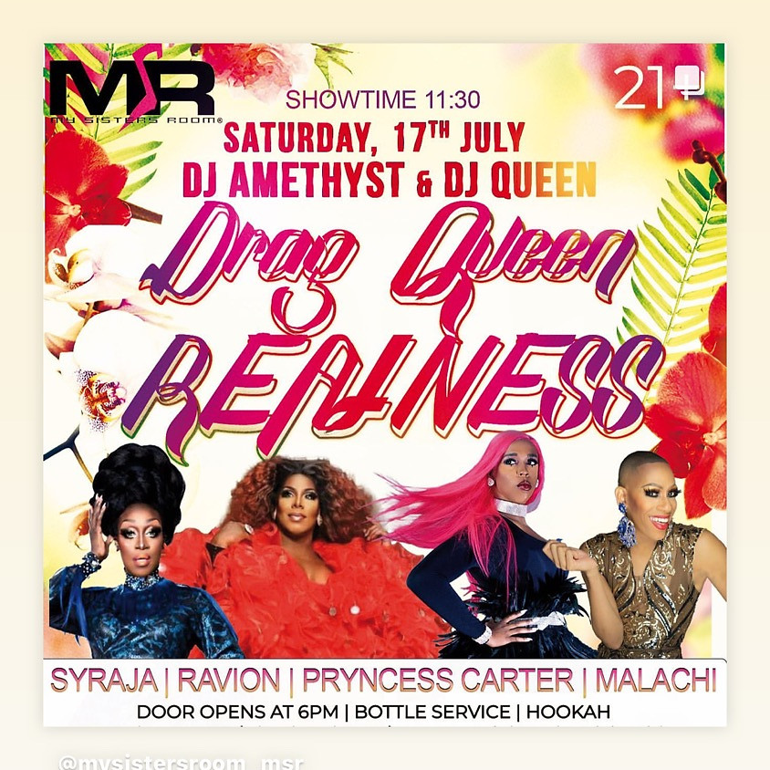 Drag Queen Realness Saturday July 17th