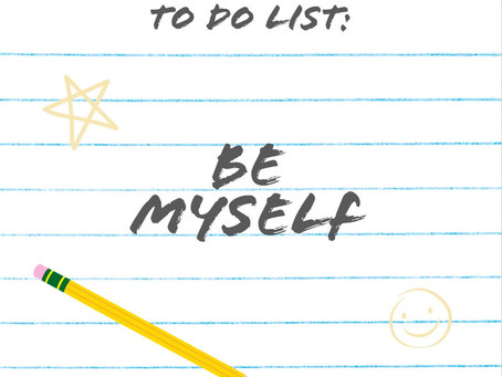 Here's a piece of advice - be YOU!