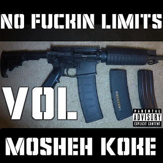 Mosheh Koke - No Fuckin Limits Vol 3