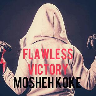 Mosheh Koke - Flawless Victoy
