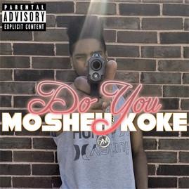 Mosheh Koke - Do You Cover